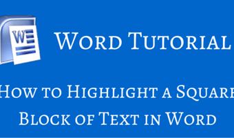 How to Highlight a Square Block of Text in Word
