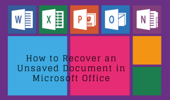 How to Recover an Unsaved Document in Microsoft Office