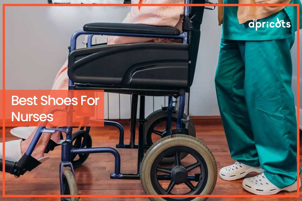 Best Nursing Shoes for Women: