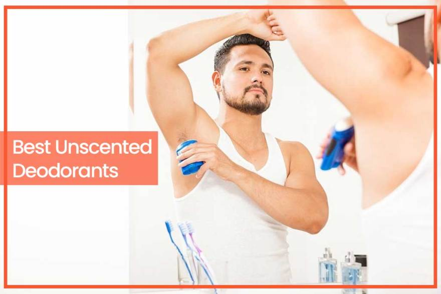 Best Unscented Deodorants