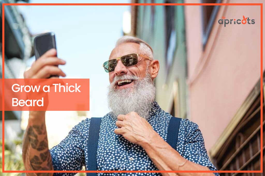 Ways to Grow a Thick Beard