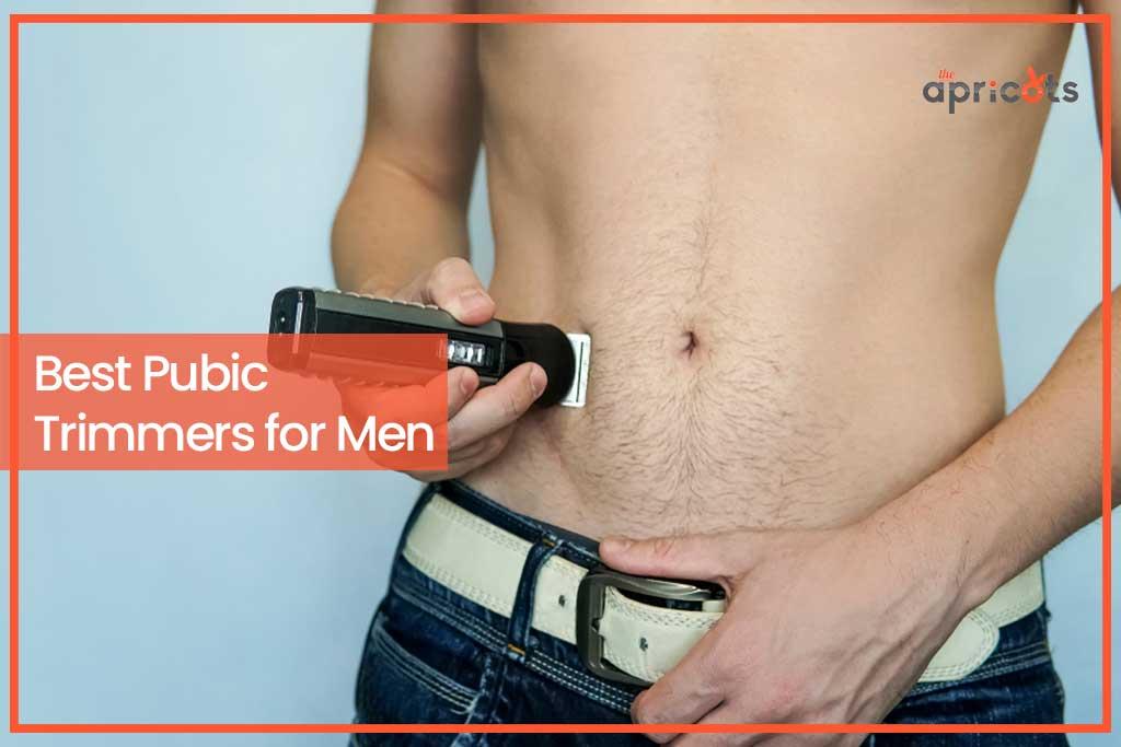 Best Pubic Trimmers for Men