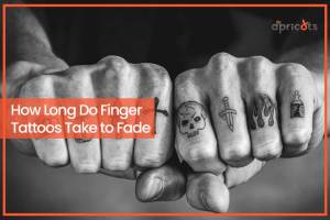 How Long Do Finger Tattoos Take to Fade
