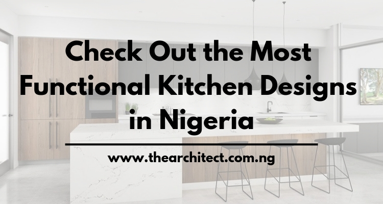 Best Kitchen designs in Nigeria