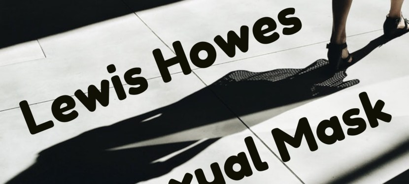 Lewis Howes: The Sexual Mask – Introduction