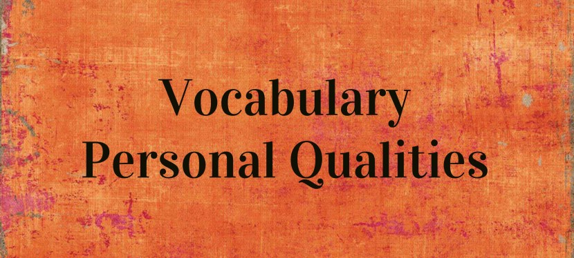 Arsenio's ESL Podcast: Season 2 – Episode 37 – Vocabulary – Personal Qualities