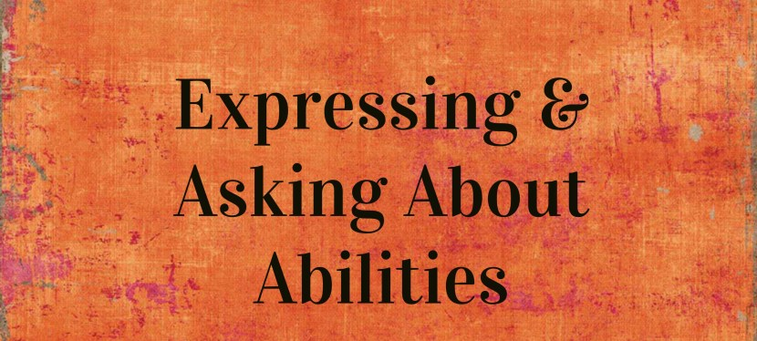 Arsenio's ESL Podcast: Season 2 – Episode 54 – Grammar – Expressing & Asking about Ability