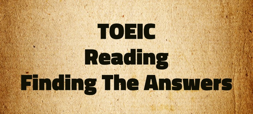 Arsenio's ESL Podcast: Special – TOEIC – Reading – Finding the Answers