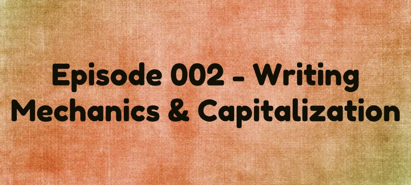Arsenio's ESL Facebook Live Lesson: Episode 002: Writing – Mechanics & Capitalization