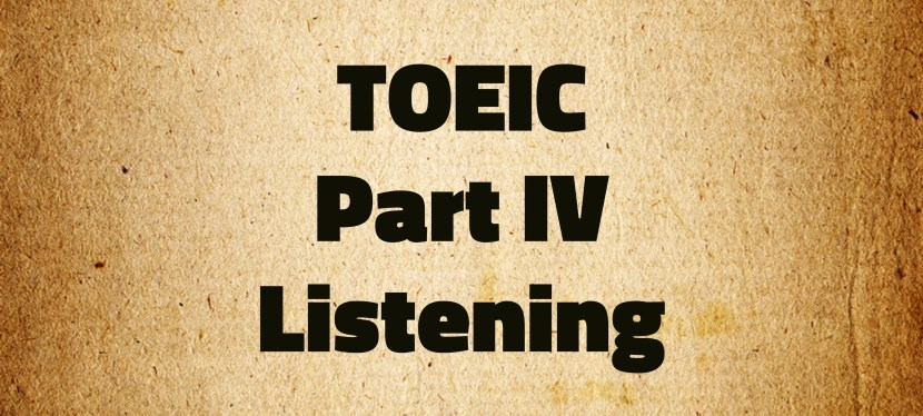 Arsenio's ESL Podcast: Special – TOEIC – Listening Part IV – Mini-Test