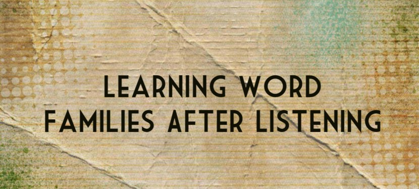 Arsenio's ESL Podcast: Season 4 – Episode 91 – Vocabulary Skill – Learning Word Families After Listening
