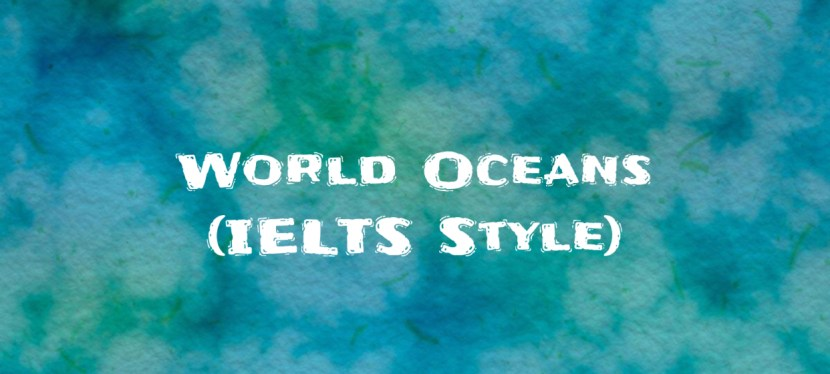 Arsenio's ESL Podcast | Season 5 Episode 174 | Listening | World Oceans (IELTS Style)