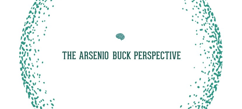 The Arsenio Buck Perspective | Personal Development | Official Patreon Launch!