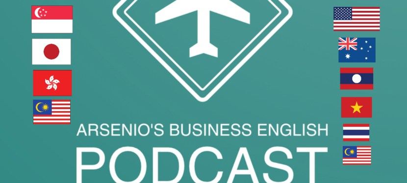 Arsenio's Business English Podcast | Season 6: Episode 33 | Airports & My Favorite Airports in The World