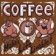 David Witt, Instructor, Coffee Makes Life Livable!, Screenprint