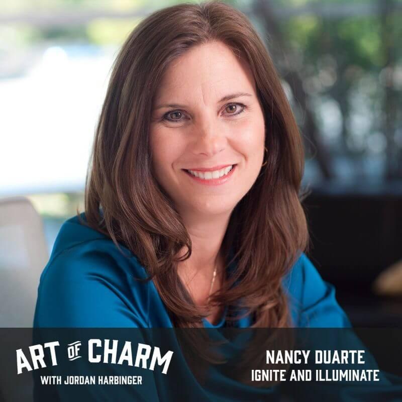 Nancy Duarte | Ignite and Illuminate (Episode 558)
