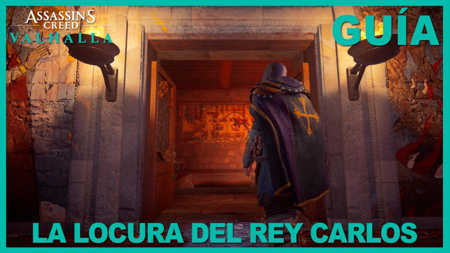 Assassin's Creed Valhalla la locura del rey carlos