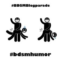 BDSMBlogparade #bdsmhumor