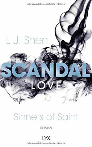 Scandal Love (Sinners of Saint, #3)