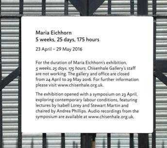 Maria Eichhorn展覽「5週,25天,175小時」。