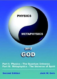 Physics, Metaphysics and God