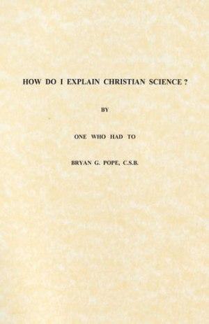 How do I Explain Christian Science?