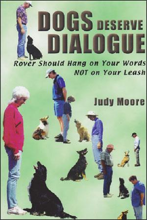 Dogs Deserve Dialogue