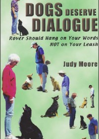 Dogs Deserve Dialogue