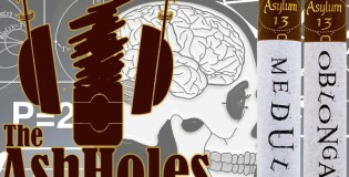 Ash Holes Are Ornery Without Their Medulla Oblongata
