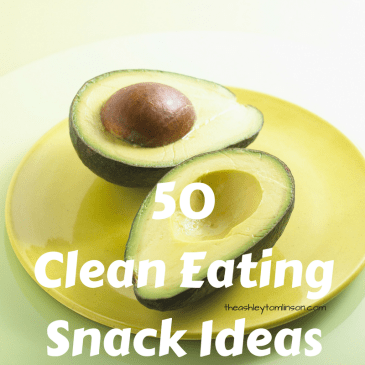 Clean Eating: 50 Clean Eating Snack Ideas