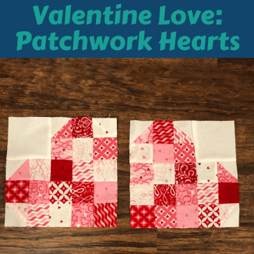 Valentine Love: Patchwork Hearts