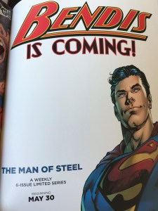 Bendis is coming - The Man of Steel