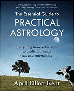 The Essential Guide to Practical Astrology