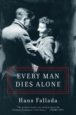 Hans Fallada, Every Man Dies Alone