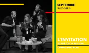 L'invitation de Corpus Bang Bang en octobre au théâtre du Gai Savoir en décembre