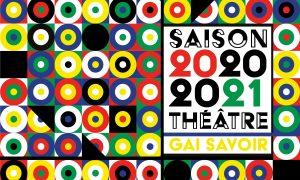Théâtre du Gai Savoir à Lyon et sa saison 2020-2021