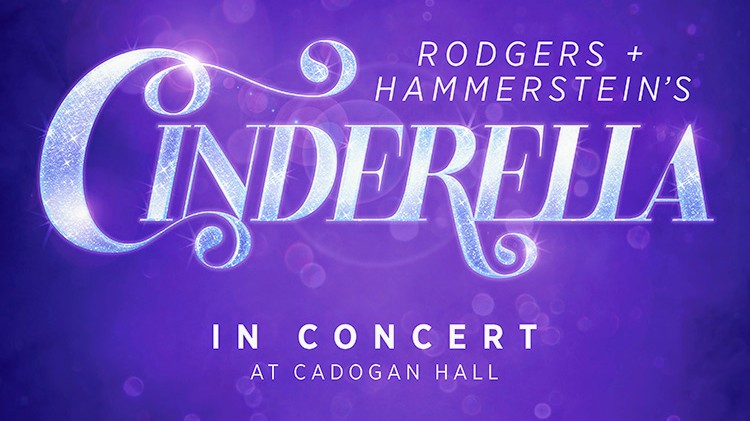 CHRISTINE ALLADO & JAC YARROW JOIN CAST OF ROGERS & HAMMERSTEIN'S CINDERELLA IN CONCERT