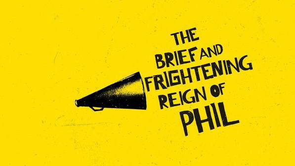 NATIONAL THEATRE & BRET MCKENZIE DEVELOPING MUSICAL ADAPTATION OF THE BRIEF AND FRIGHTENING REIGN OF PHIL