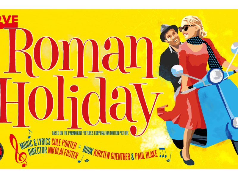 ROMAN HOLIDAY MUSICAL SET FOR CURVE THEATRE LEICESTER – DIRECTED BY NIKOLAI FOSTER