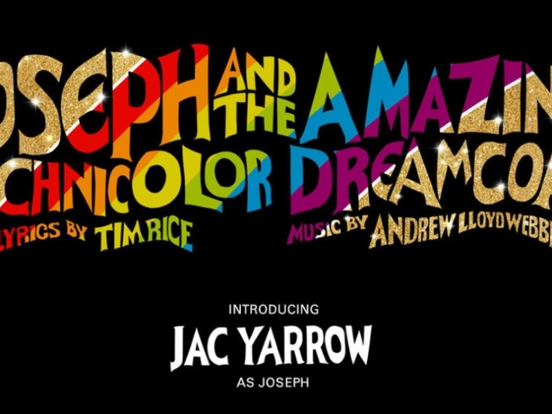 JOSEPH AND THE AMAZING TECHNICOLOR DREAMCOAT RESCHEDULED TO 2021