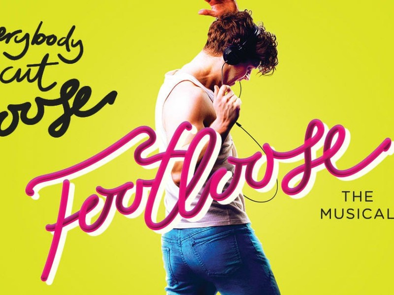 FOOTLOOSE UK TOUR RESCHEDULED DATES ANNOUNCED