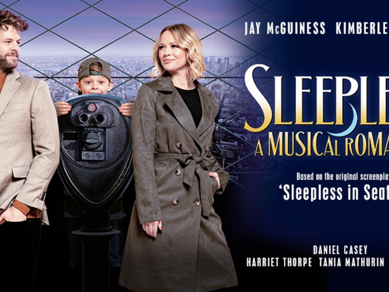 SLEEPLESS MUSICAL TO PLAY TROUBADOUR WEMBLEY PARK THEATRE IN AUGUST