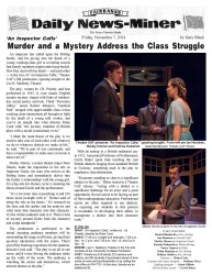 The Fairbanks Daily News-Miner did an article about the opening of the production.