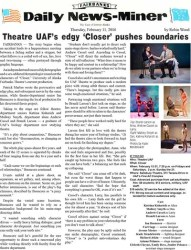 Fairbanks Daily News-Miner did an article about the production.