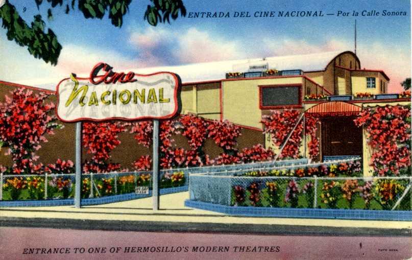 Cine Nacional, Hermosillo, Sonora, Mexico