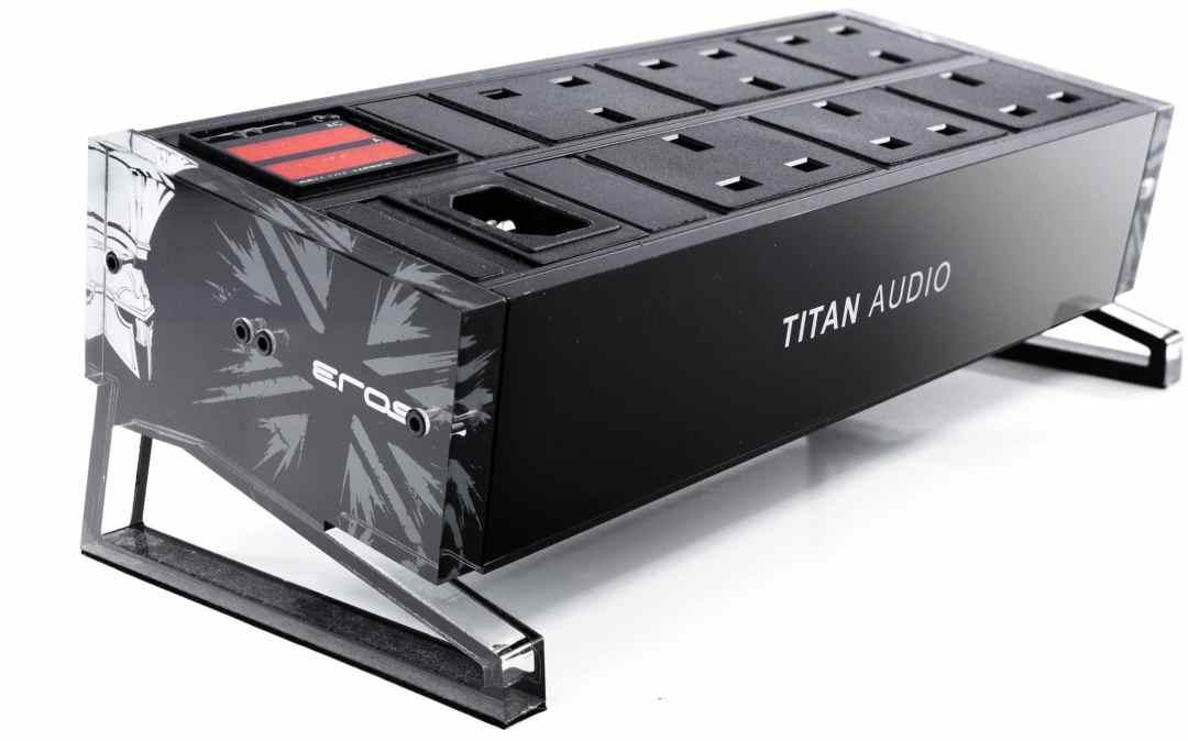 Eros Power Blocks From Titan Audio - The Audiophile Man