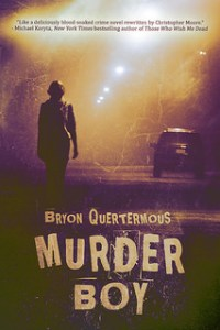 Murder Boy - Bryon Quertermous