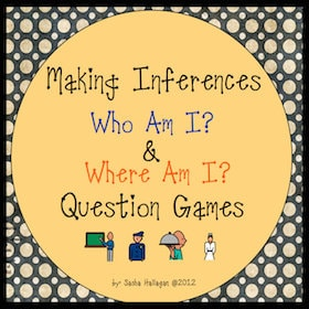 Making Inferences {Who Am I? and Where Am I?}
