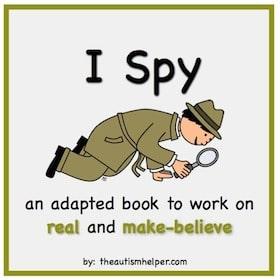 I Spy {Real & Make-Believe}