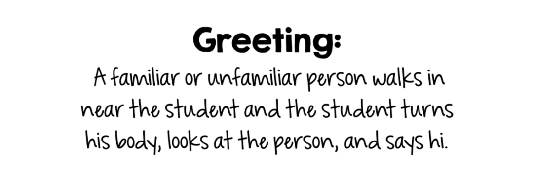 Teaching Greetings for Students who are Verbal